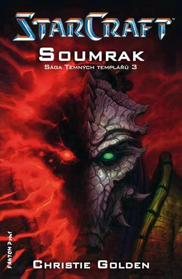 STARCRAFT - SOUMRAK - Christie Golden